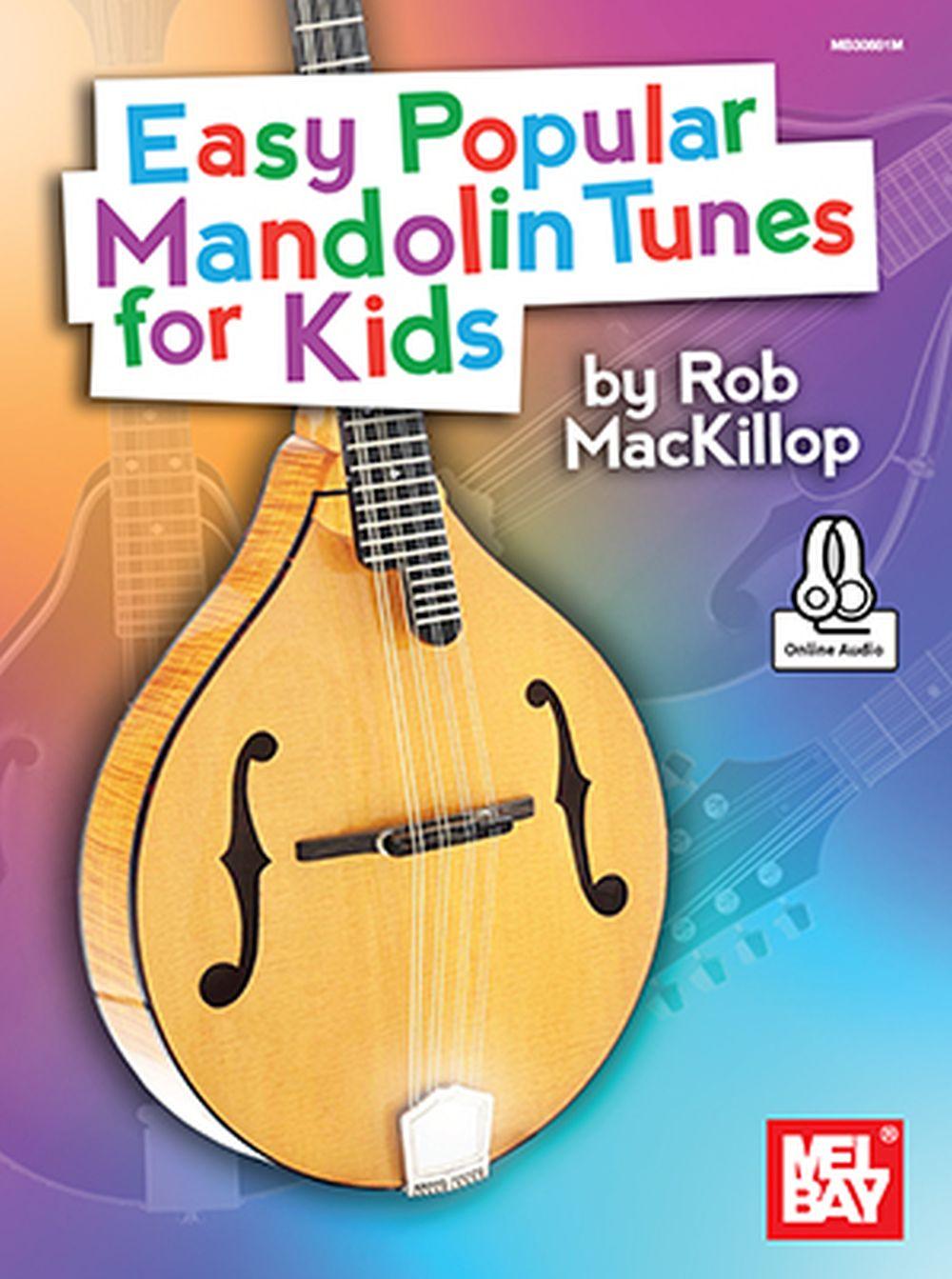 Rob MacKillop: Easy Popular Mandolin Tunes For Kids: Mandolin: Instrumental