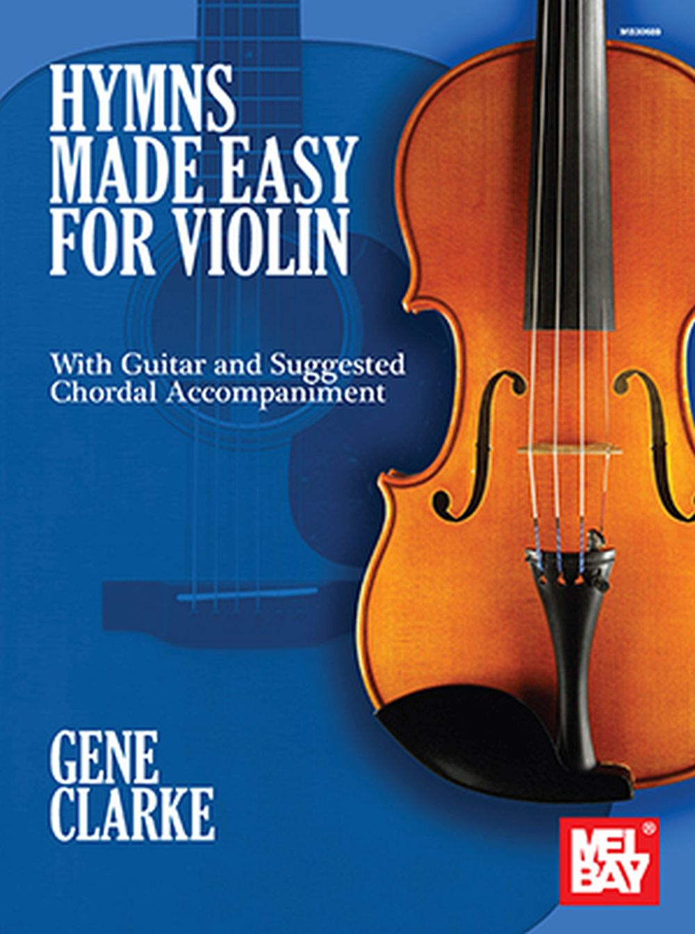 Gene Clarke: Hymns Made Easy for Violin: Violin: Instrumental Collection