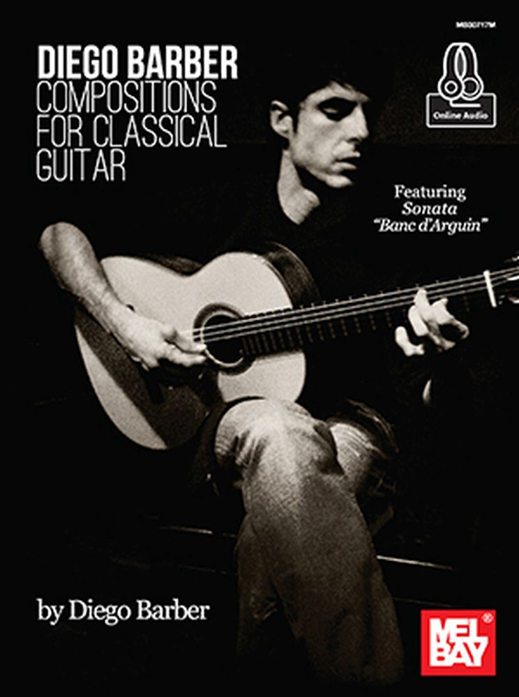 Diego Barber: Barber  Diego Compositions For Classical Guitar: Guitar: