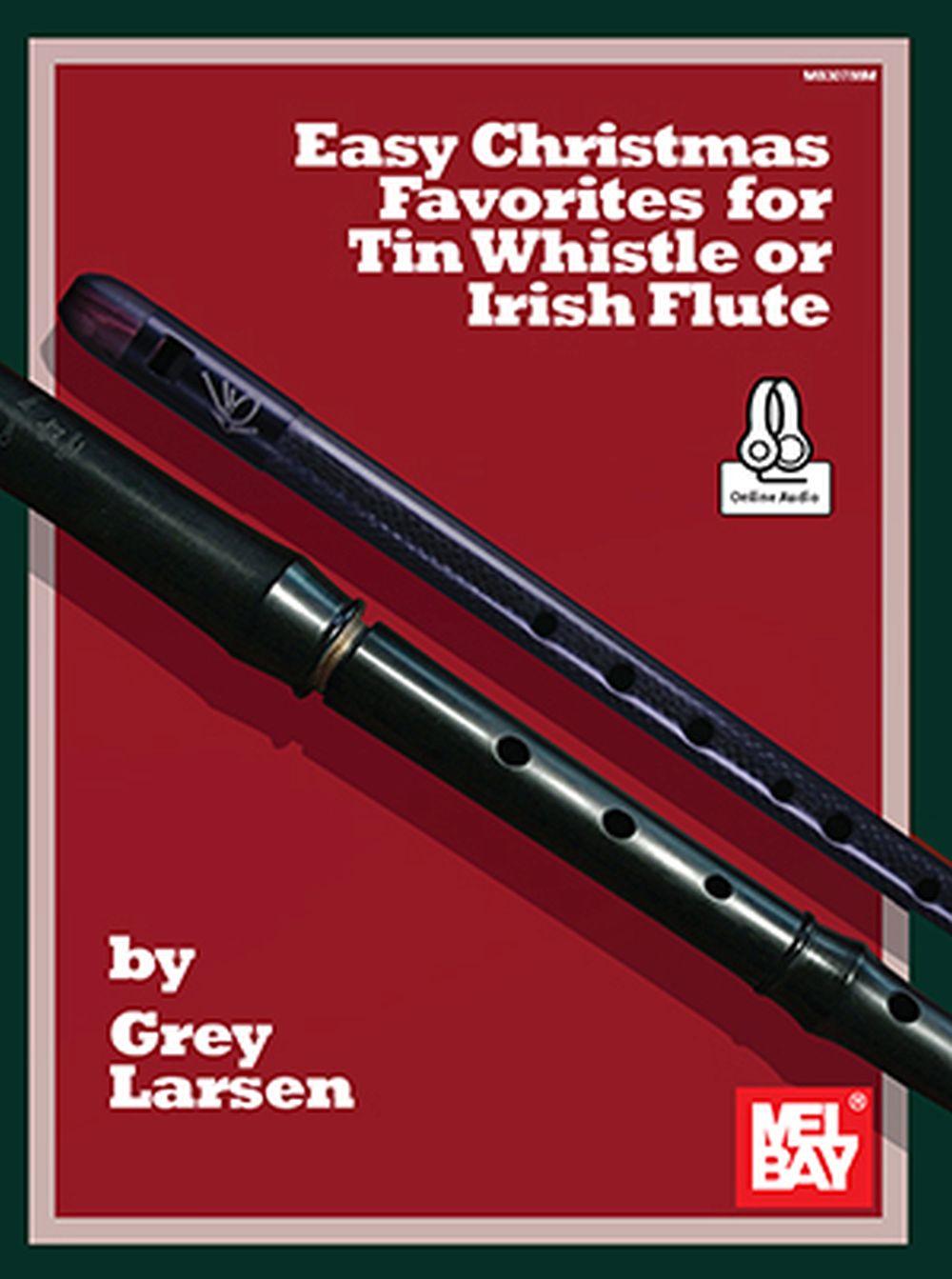 Grey Larsen: Easy Christmas Favorites: Tin Whistle: Instrumental Collection