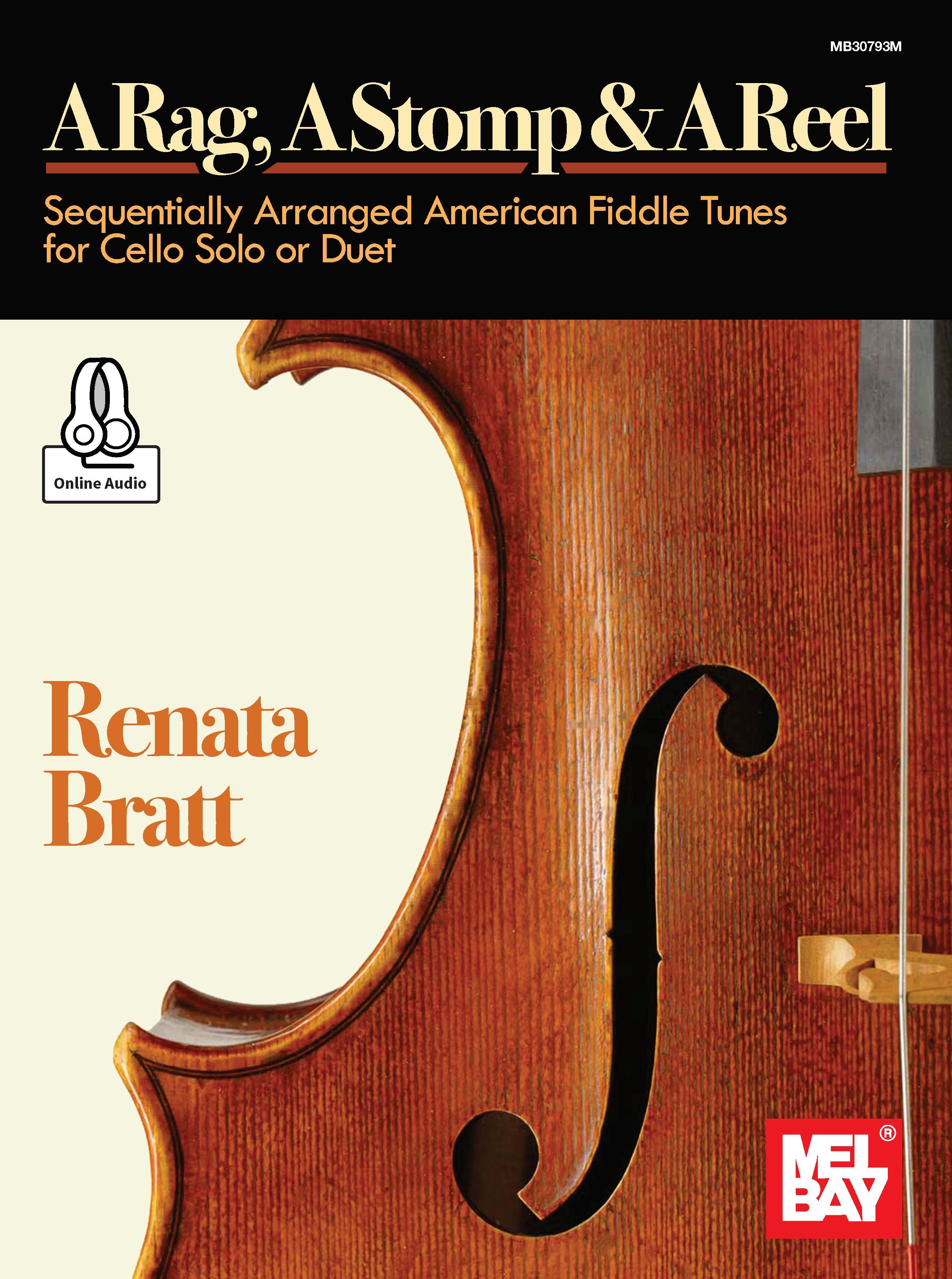 Renata Bratt: A Rag  A Stomp and A Reel: Cello Solo: Instrumental Album