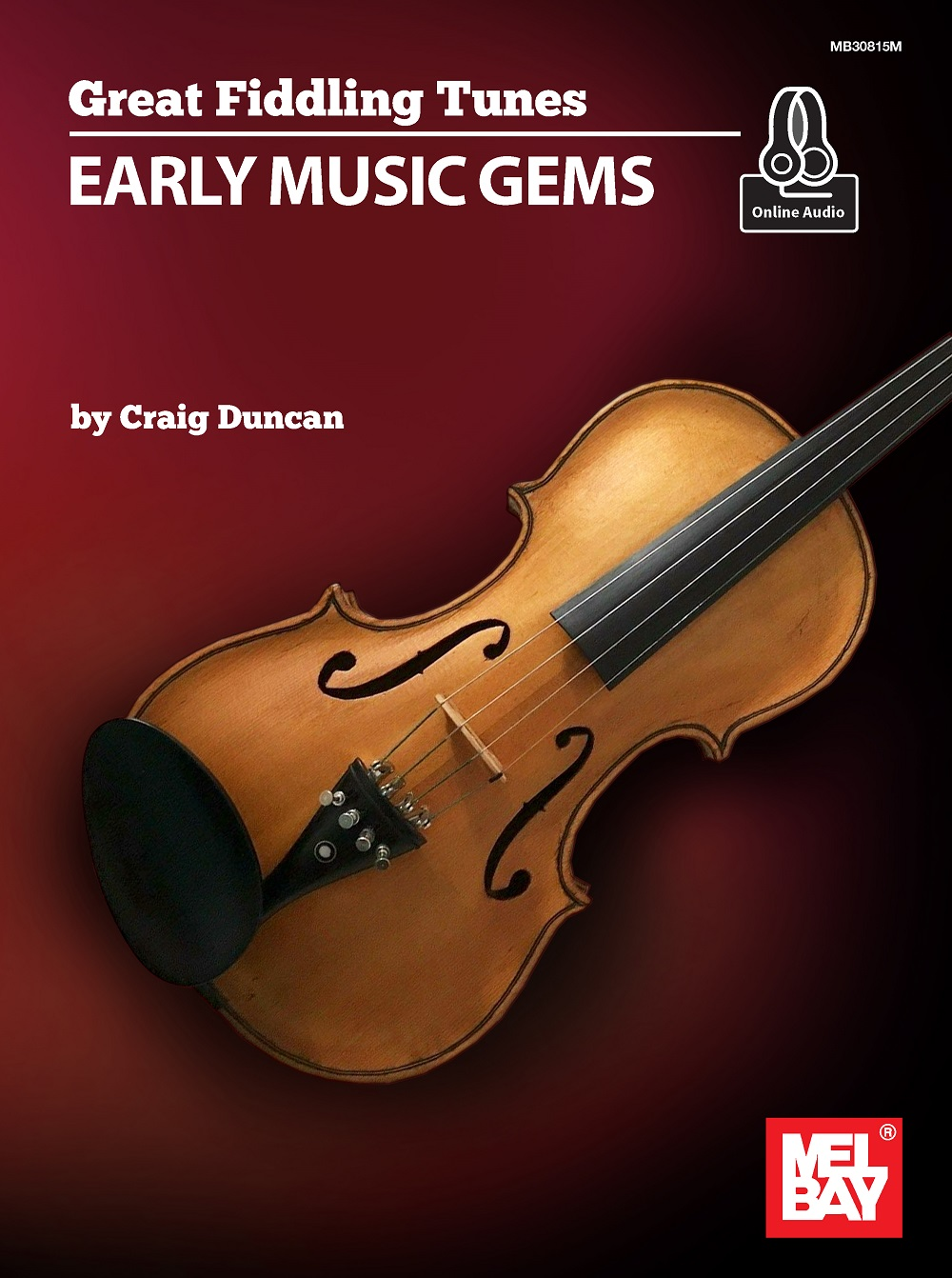 Craig Duncan: Great Fiddling Tunes - Early Music Gems: Fiddle: Instrumental