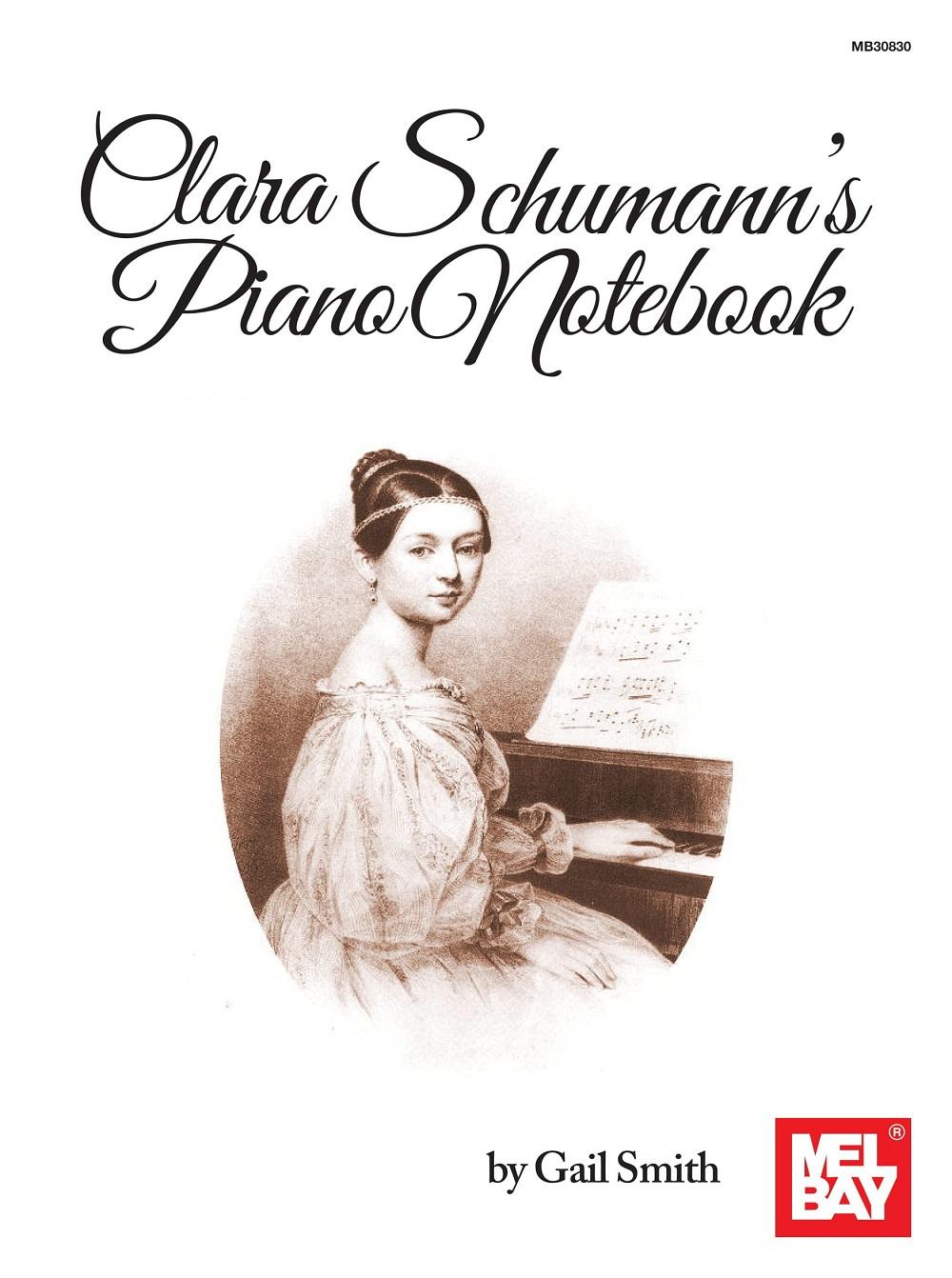 Gail Smith: Clara Schumann's Piano Notebook: Piano: Instrumental Album