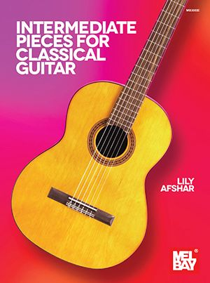 Lily Afshar: Intermediate Pieces for Classical Guitar: Guitar: Instrumental
