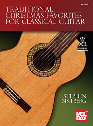 Stephen Silktberg: Traditional Christmas Favorites: Guitar: Mixed Songbook