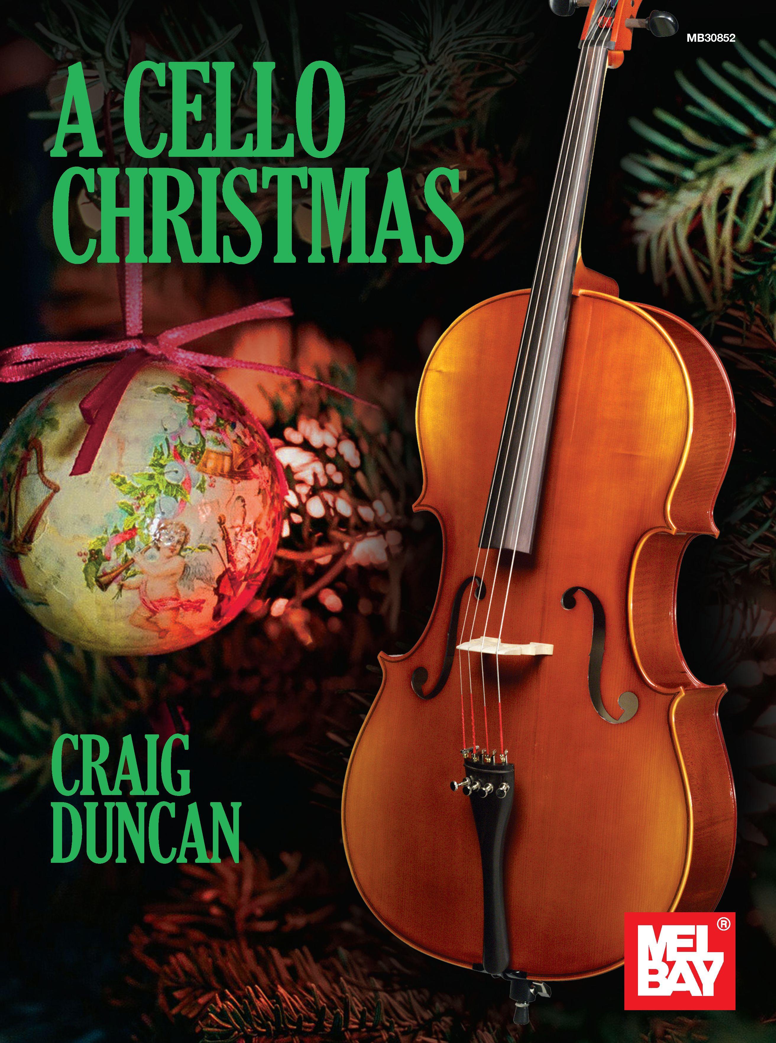 Craig Duncan: A Cello Christmas: Cello: Instrumental Album