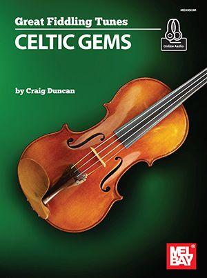 Duncan  Craig: Great Fiddling Tunes - Celtic Gems: Fiddle: Instrumental Album