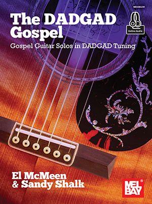 McMeen  El Shalk  Sanyd: The DADGAD Gospel: Guitar Solo: Instrumental Album