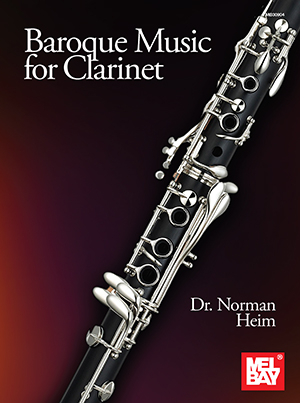 Norman Heim: Baroque Music for Clarinet: Clarinet: Instrumental Collection