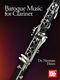 Norman Heim: Baroque Music for Clarinet: Clarinet: Instrumental Collection