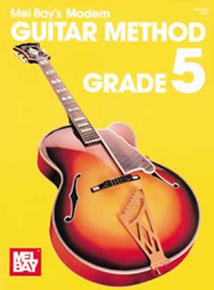 Mel Bay: Modern Guitar Method Grade 5: Guitar: Instrumental Tutor