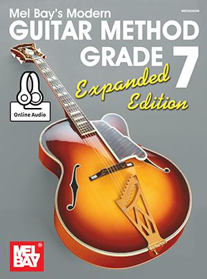 Mel Bay: Modern Guitar Method Grade 7  Expanded Edition: Guitar: Instrumental