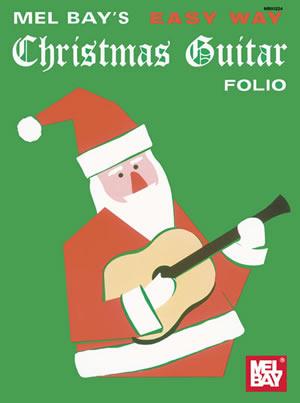 Easy Way Christmas Guitar Folio: Guitar: Instrumental Album