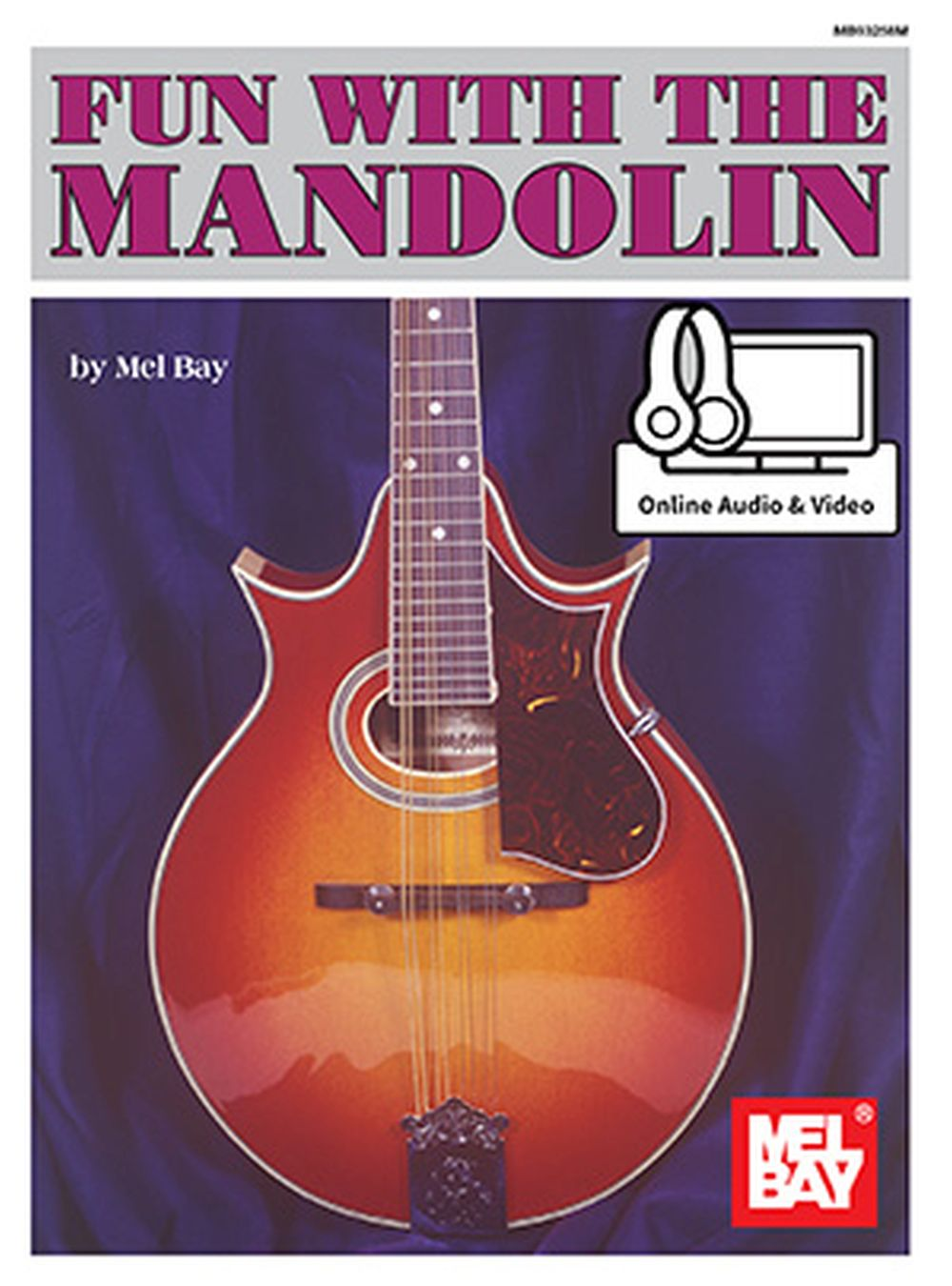 Joe Carr: Fun with the Mandolin: Mandolin: Instrumental Tutor