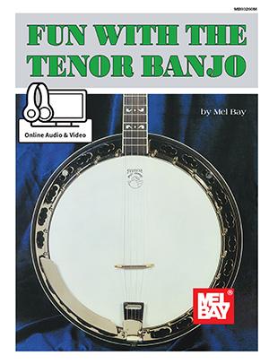 Mel Bay: Fun With The Tenor Banjo: Banjo: Instrumental Tutor