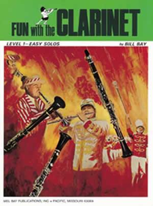 Mel Bay: Fun With The Clarinet: Clarinet: Instrumental Album