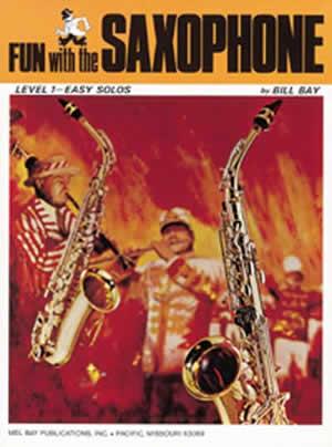 Mel Bay: Fun With The Saxophone: Saxophone: Instrumental Album