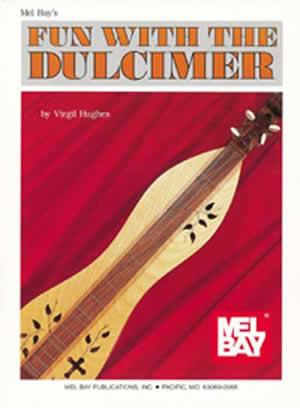 Hughes: Fun With The Dulcimer: Guitar: Instrumental Tutor