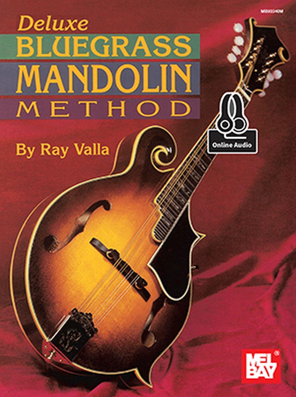 Ray Valla: Deluxe Bluegrass Mandolin Method Book: Mandolin: Instrumental Tutor