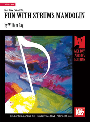 William Bay: Fun With Strums Mandolin: Mandolin