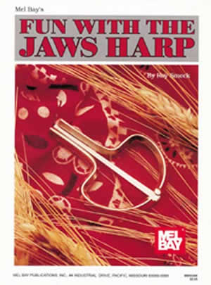 Roy Smeck: Fun With The Jaws Harp: Jaws Harp: Instrumental Tutor