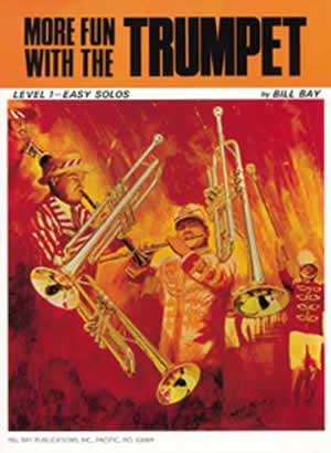 Mel Bay: More Fun With The Trumpet: Trumpet: Instrumental Album