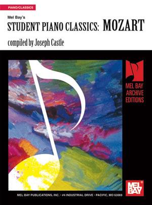 Joseph Castle: Student Piano Classics - Mozart: Piano: Instrumental Album