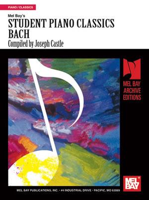 Joseph Castle: Student Piano Classics - Bach: Piano: Instrumental Album