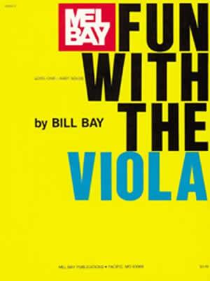 William Bay: Fun with the Viola: Viola: Instrumental Album