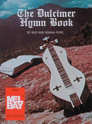 Bud Ford: The Dulcimer Hymn Book: Dulcimer: Mixed Songbook