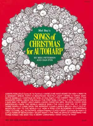 Dan Fox Meg Peterson: Songs of Christmas for Autoharp: Autoharp: Mixed Songbook
