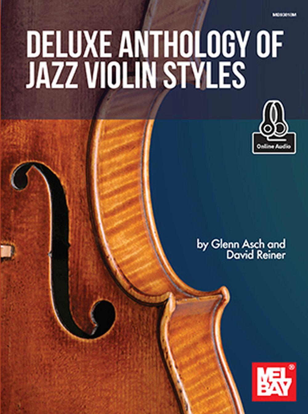 Glenn Asch David Reiner: Deluxe Anthology of Jazz Violin Style: Violin: