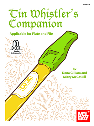 Dona Gilliam: Tin Whistler's Companion Book With Online Audio: Pennywhistle: