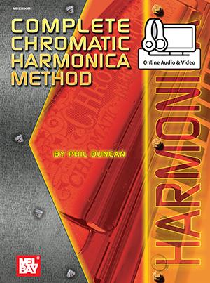 Phil Duncan: Complete Chromatic Harmonica Method: Harmonica: Instrumental Work