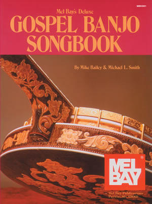 Michael L. Smith: Deluxe Gospel Banjo Songbook: Banjo: Mixed Songbook