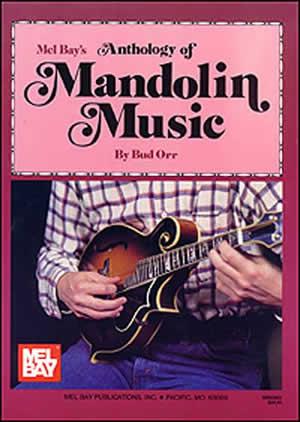 Orr: Anthology Of Mandolin Music: Mandolin: Mixed Songbook