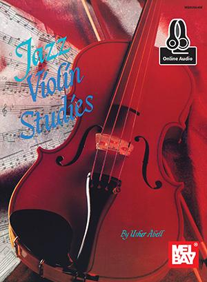Usher Abell: Jazz Violin Studies Book With Online Audio: Violin: Instrumental
