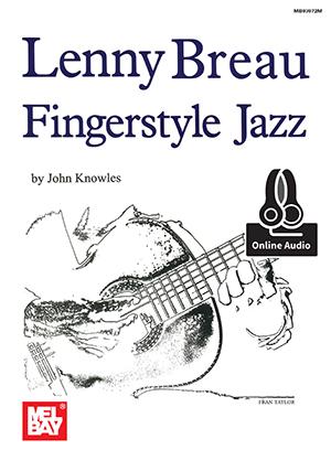 Lenny Breau John Knowles: Lenny Breau Fingerstyle Jazz: Guitar: Instrumental