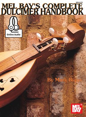 Mark Biggs: Complete Dulcimer Handbook: Instrumental Tutor