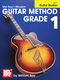 Mel Bay: Modern Guitar Method Grade 1: Guitar: Study