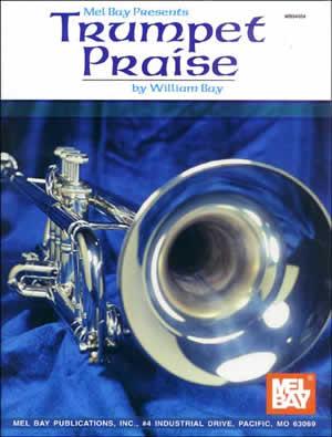 Trumpet Praise: Trumpet: Instrumental Album