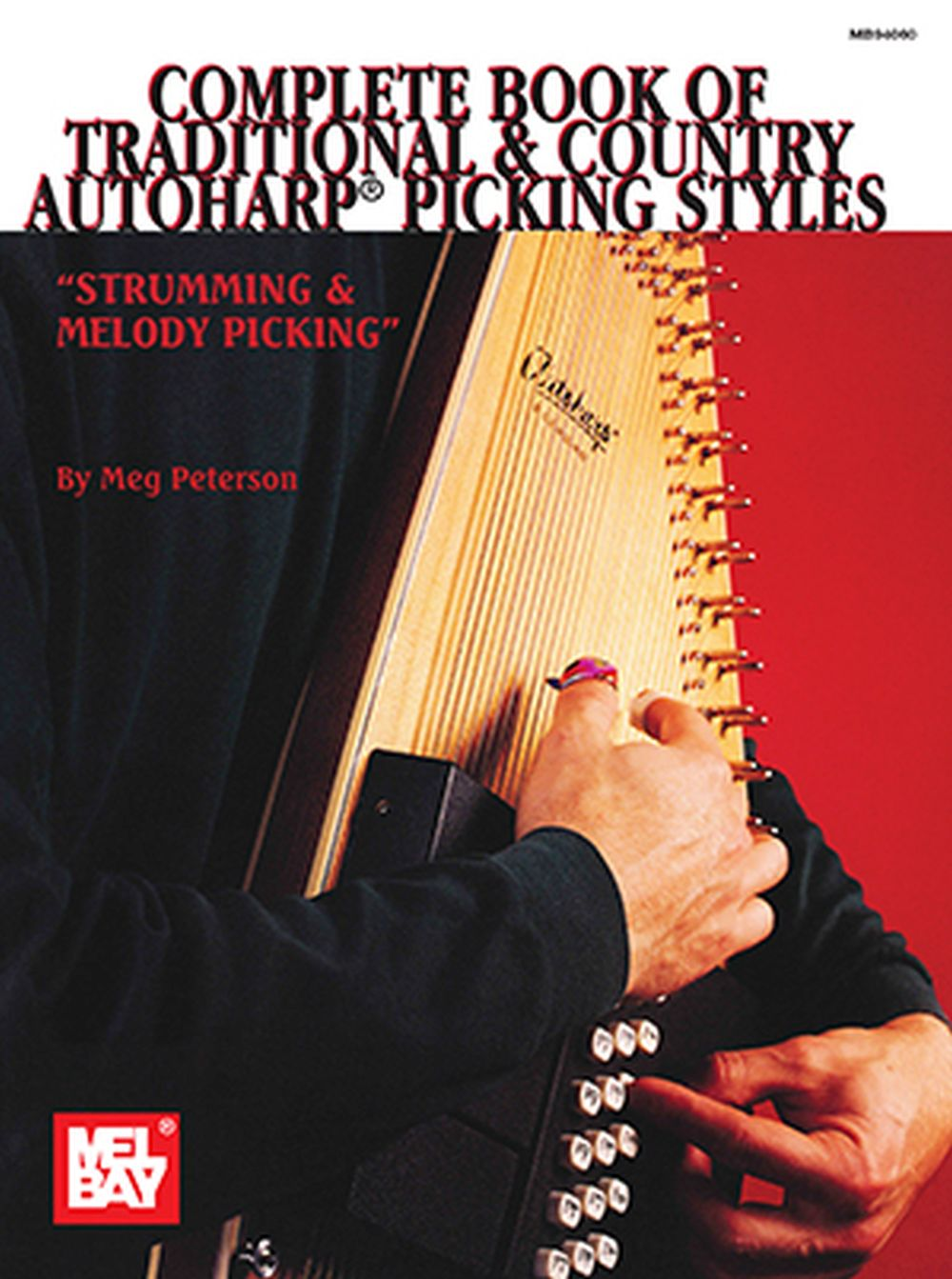 Meg Peterson: Complete Book Of Traditional and Country Autoharp: Harp: