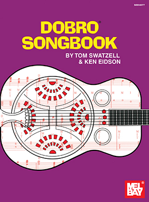 Ken Eidson: Dobro Songbook: Dobro: Mixed Songbook