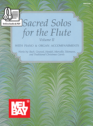 Dona Gilliam Mizzy McCaskill: Sacred Solos For The Flute Volume 2: Flute