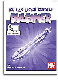 Madeline MacNeil: You Can Teach Yourself Dulcimer: Dulcimer: Instrumental Tutor