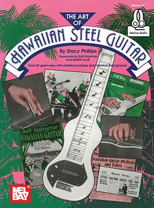 Stacy Phillips: Art Of Hawaiian Steel Guitar Book: Ukulele: Instrumental Tutor
