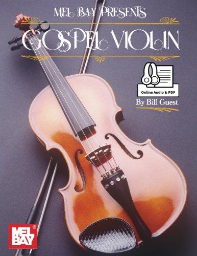 Bill Guest: Gospel Violin Book With Online Audio And Pdf: Violin: Instrumental