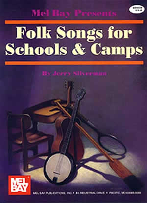 Jerry Silverman: Folk Songs For Schools And Camps: Voice: Mixed Songbook