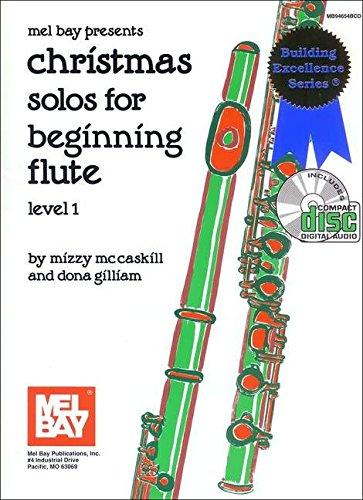 Dona Gilliam: Christmas Solos for Beginning Flute  Level 1: Flute