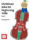Christmas Solos For Beginning Viola: Viola: Instrumental Album